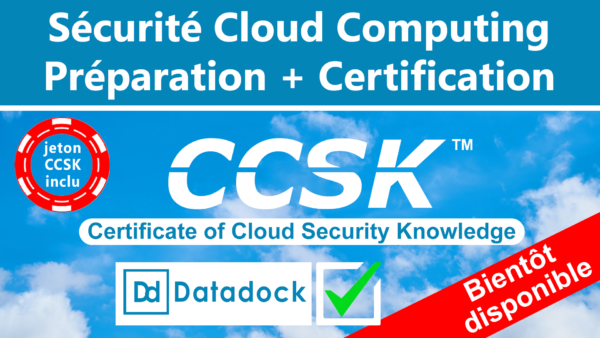 Sécurité Cloud + token CCSK (Datadock) 1